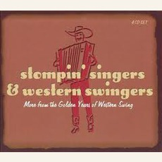 Stompin' Singers & Western Swingers: More From The Golden Age Of Western Swing