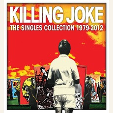 The Singles Collection 1979-2012 mp3 Artist Compilation by Killing Joke