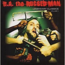 Legendary Classics, Volume 1 by R.A. The Rugged Man