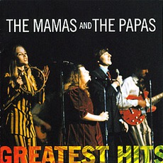 Greatest Hits mp3 Artist Compilation by The Mamas & The Papas