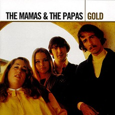 Gold by The Mamas & The Papas