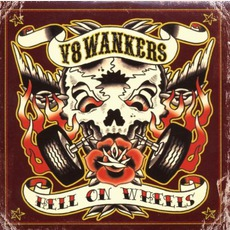 Hell On Wheels by V8 Wankers
