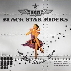 All Hell Breaks Loose mp3 Album by Black Star Riders