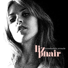 Somebody's Miracle by Liz Phair