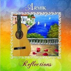 Reflections mp3 Album by Armik