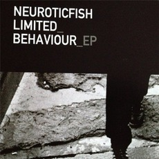 Limited Behaviour EP mp3 Album by Neuroticfish
