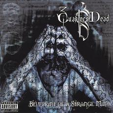 Blueprint Of A Strange Mind mp3 Album by 3 Quarters Dead