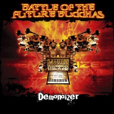 Demonoizer by Battle Of The Future Buddhas