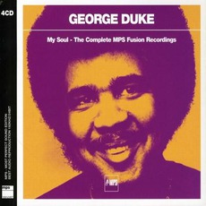 My Soul. The Complete MPS Fusion Recordings (Remastered)
