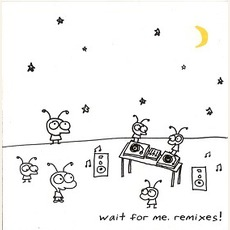 Wait For Me. Remixes! mp3 Remix by Moby