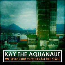 We Sold Our Clothes To The State