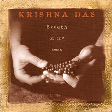 Breath Of The Heart mp3 Album by Krishna Das