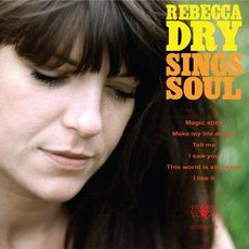 Rebecca Dry Sings Soul