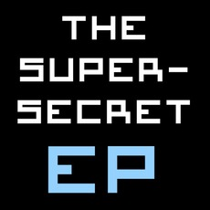The Super-Secret EP
