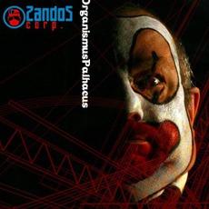 Organismus Palhaçus mp3 Album by ZandoZ Corp.