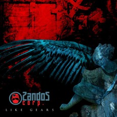 Like Gears mp3 Album by ZandoZ Corp.