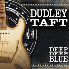 Deep Deep Blue mp3 Album by Dudley Taft