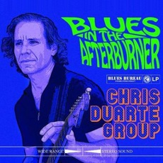 Blues In The Afterburner mp3 Album by Chris Duarte Group