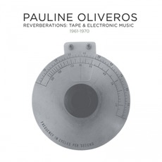 Reverberations: Tape & Electronic Music 1961-1970