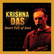 Heart Full Of Soul mp3 Live by Krishna Das