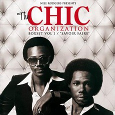 Nile Rodgers Presents: The Chic Organization Box Set, Volume 1 / Savoir Faire mp3 Compilation by Various Artists