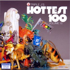 Triple J: Hottest 100, Volume 15 mp3 Compilation by Various Artists