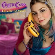 Never Gonna Happen mp3 Single by Colette Carr