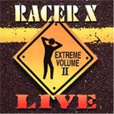 Live Extreme Volume II by Racer X