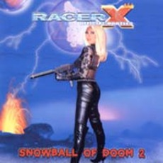 Official Bootleg: Snowball Of Doom V. 2 by Racer X