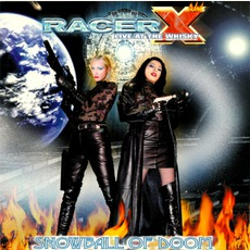 Live At The Whisky: Snowball Of Doom by Racer X