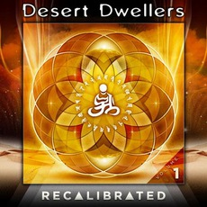 Recalibrated, Volume 1 mp3 Artist Compilation by Desert Dwellers
