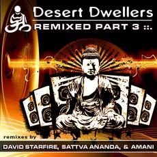 Remixed Part 3 mp3 Remix by Desert Dwellers
