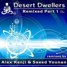 Remixed Part 1 mp3 Remix by Desert Dwellers
