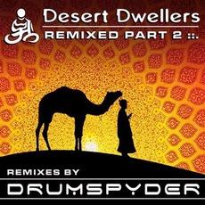 Remixed Part 2 mp3 Remix by Desert Dwellers