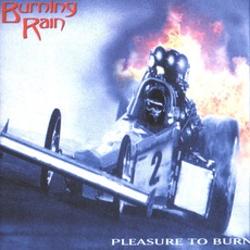Pleasure To Burn mp3 Album by Burning Rain