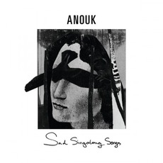 Sad Singalong Songs mp3 Album by Anouk