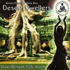 Downtemple Dub: Roots mp3 Album by Desert Dwellers