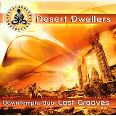 Downtemple Dub: Lost Grooves mp3 Album by Desert Dwellers