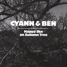 Happy Like An Autumn Tree by Cyann & Ben