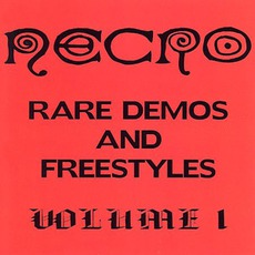 Rare Demos And Freestyles, Volume 1