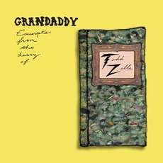 Excerpts From The Diary Of Todd Zilla mp3 Album by Grandaddy