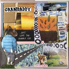 Just Like The Fambly Cat mp3 Album by Grandaddy