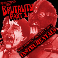 Brutality Part 1 (Instrumentals) mp3 Album by Necro (USA)