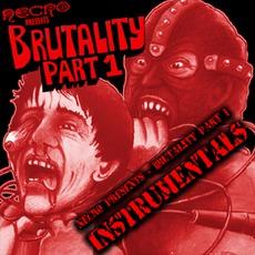 Brutality Part 1 (Instrumentals)