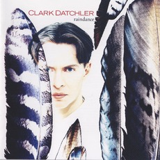 Raindance by Clark Datchler