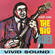 The Big Blues (Remastered) by Albert King