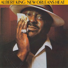 New Orleans Heat (Remastered) mp3 Album by Albert King