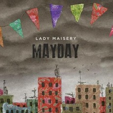 Mayday by Lady Maisery