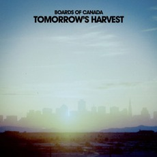 Tomorrow's Harvest mp3 Album by Boards Of Canada