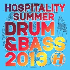 Hospitality Summer Drum & Bass 2013 mp3 Compilation by Various Artists